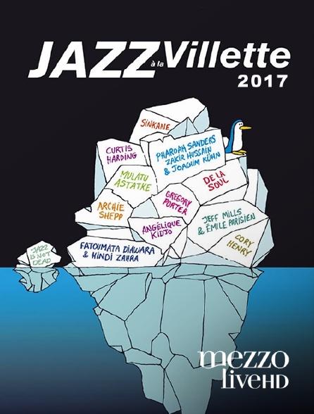 Mezzo Live HD - Jazz à La Villette 2017
