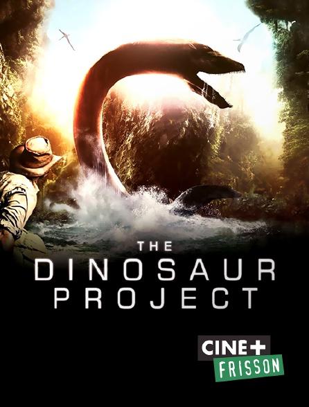 Ciné+ Frisson - The Dinosaur Project
