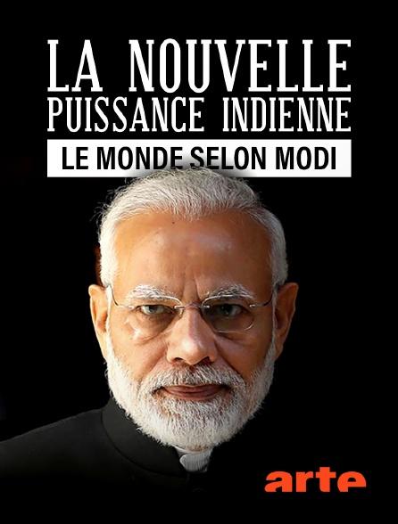 Arte - La nouvelle puissance indienne : Le monde selon Modi