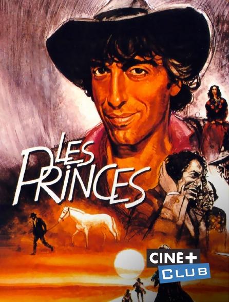 Ciné+ Club - Les princes