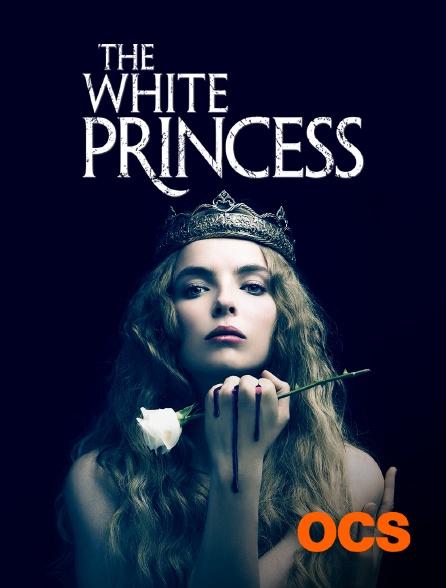 OCS - The White Princess