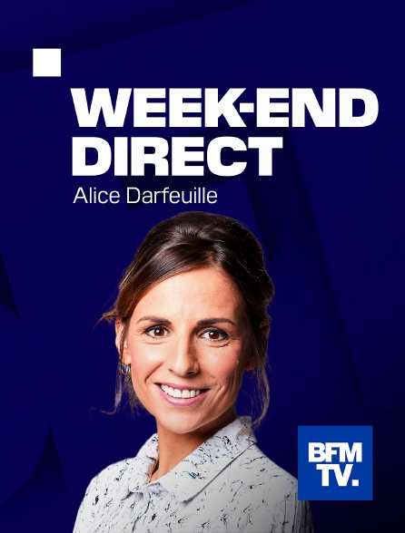 BFMTV - Week-end Direct
