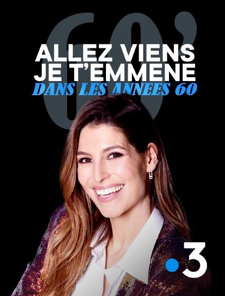 France 3 - Allez viens, je t'emmène...