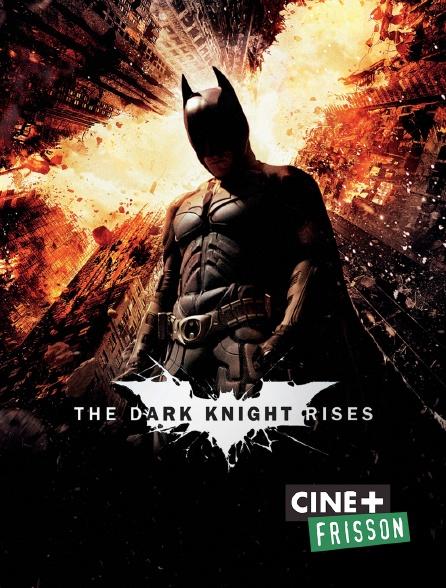 Ciné+ Frisson - The Dark Knight Rises