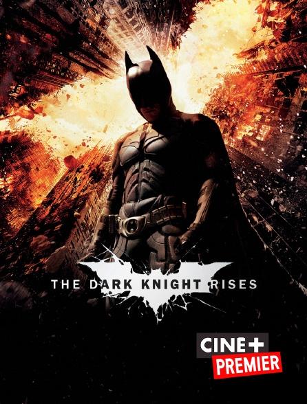 Ciné+ Premier - The Dark Knight Rises