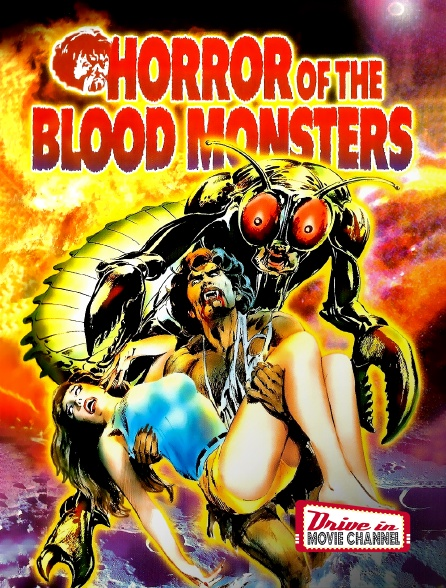 Drive-in Movie Channel - Horror of the Blood Monsters