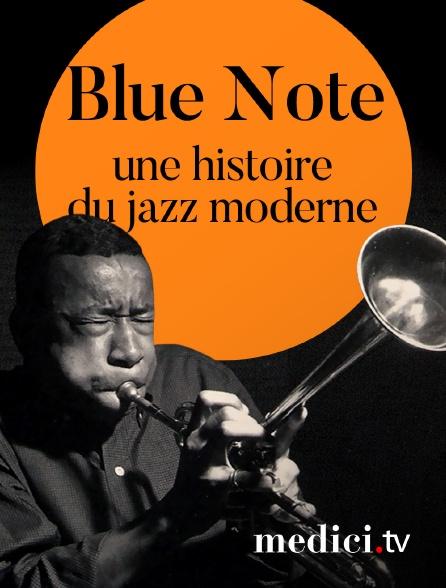 Medici - Blue Note, une histoire du jazz moderne