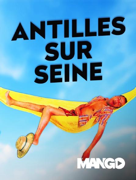 Mango - Antilles sur Seine