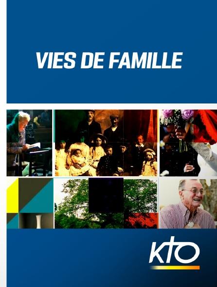KTO - Vies de famille