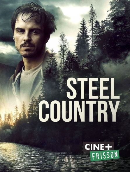 Ciné+ Frisson - Steel Country