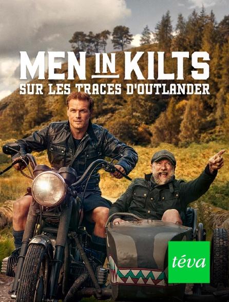 Téva - Men in Kilts - Sur les traces d'Outlander