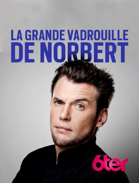 6ter - La Grande vadrouille de Norbert