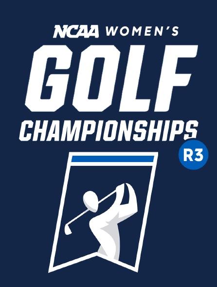 Ncaa Women's Golf Championship R3
