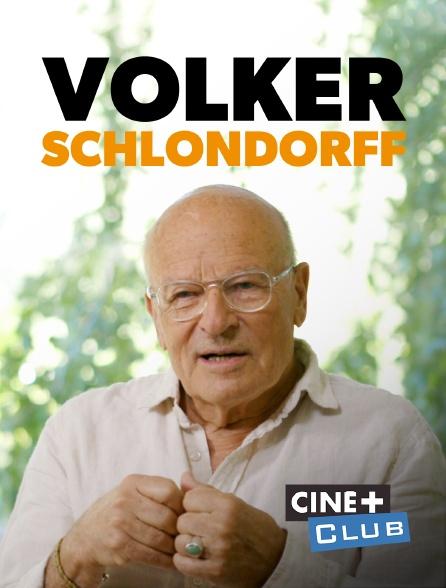 Ciné+ Club - Volker Schlöndorff