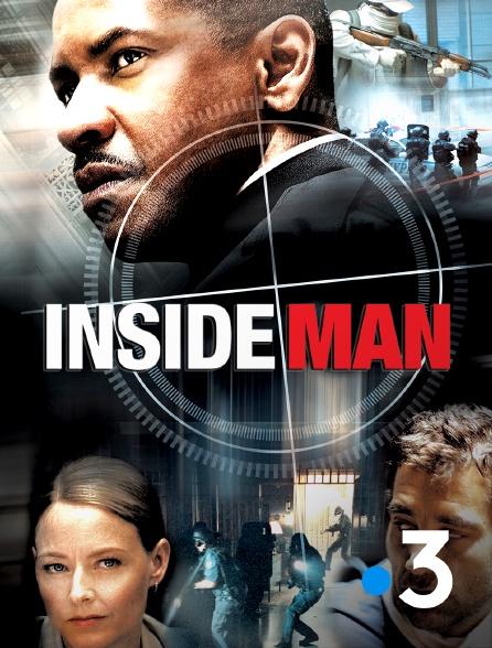 France 3 - Inside Man, l'homme de l'intérieur