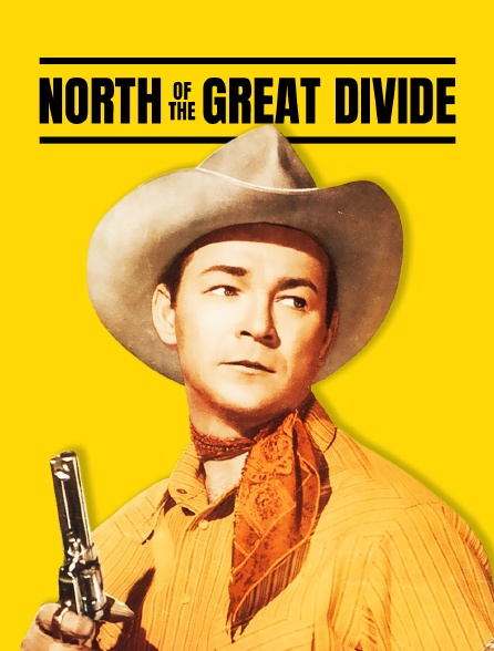 North of the Great Divide