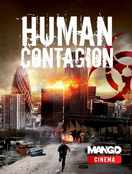 MANGO Cinéma - Human Contagion