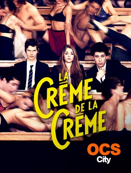 OCS City - La crème de la crème