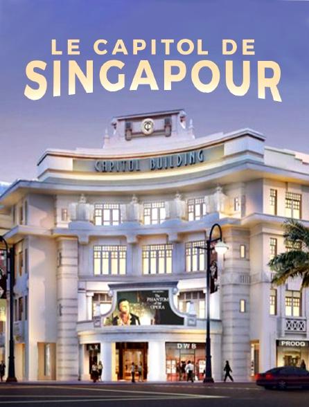 Le Capitol de Singapour