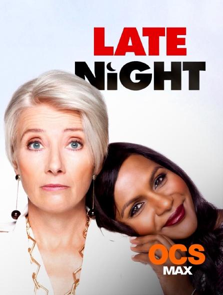 OCS Max - Late Night