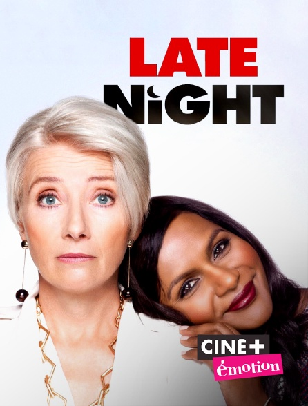 Ciné+ Emotion - Late Night
