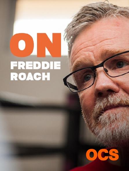 OCS - On Freddie Roach