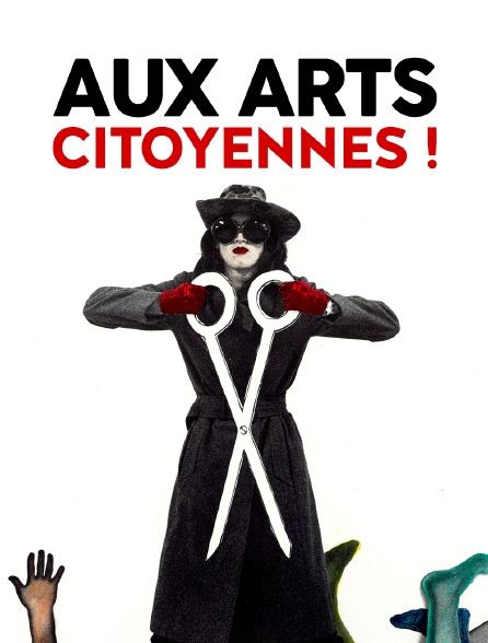Aux arts citoyennes ! : de la nouvelle vision à l'avant-garde féministe