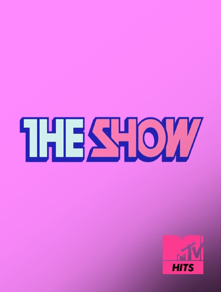 MTV Hits - The Show