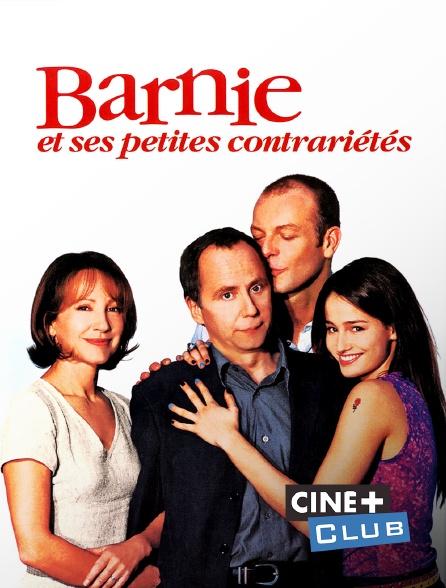 Ciné+ Club - Barnie et ses petites contrariétés