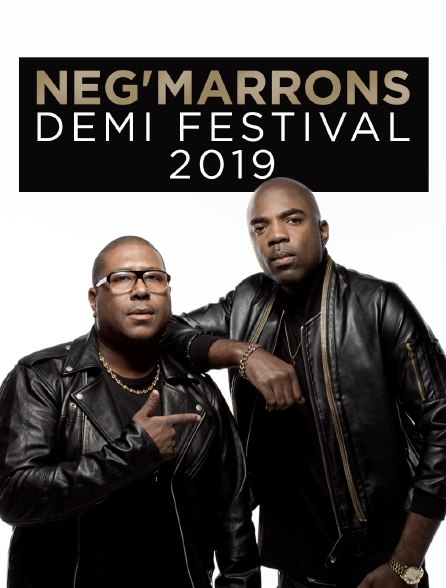 Neg'Marrons – Demi festival 2019