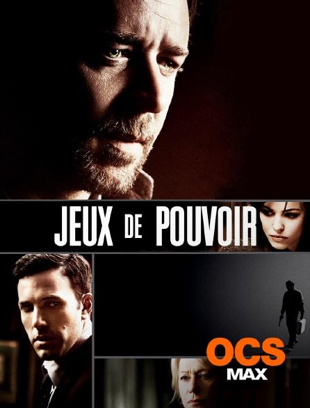 OCS Max - Jeux de pouvoir