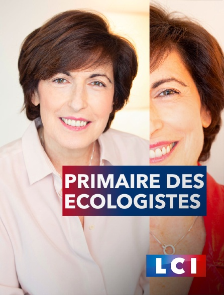 LCI - La Chaîne Info - Primaire des écologistes en vue de la présidentielle 2022