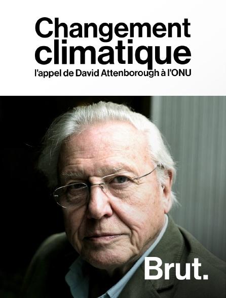 Brut - Changement climatique : l'appel de David Attenborough à l'ONU