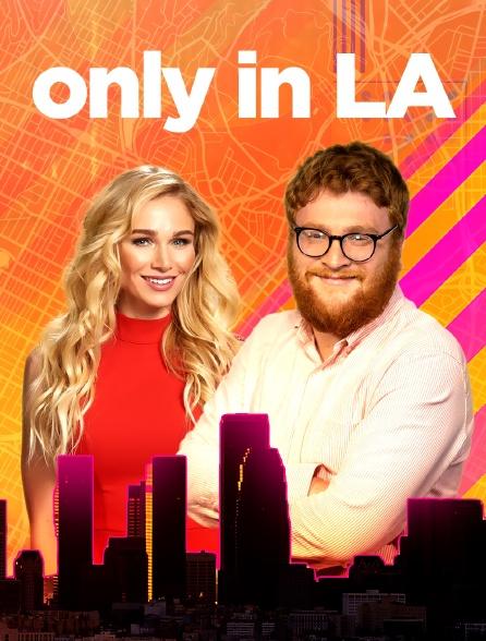 Only in LA