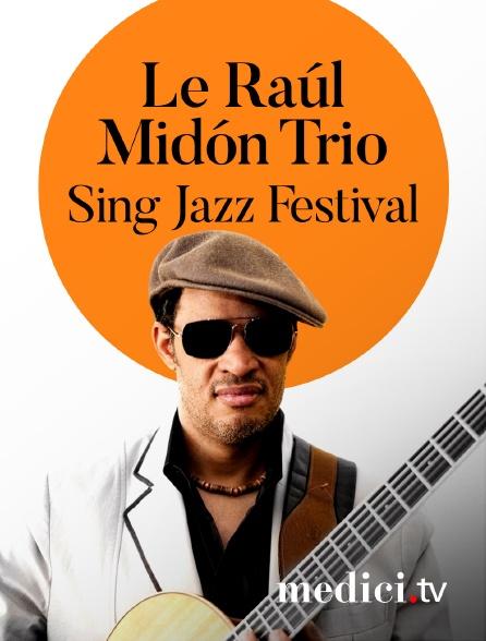 Medici - Le Raúl Midón Trio en concert au Sing Jazz Festival