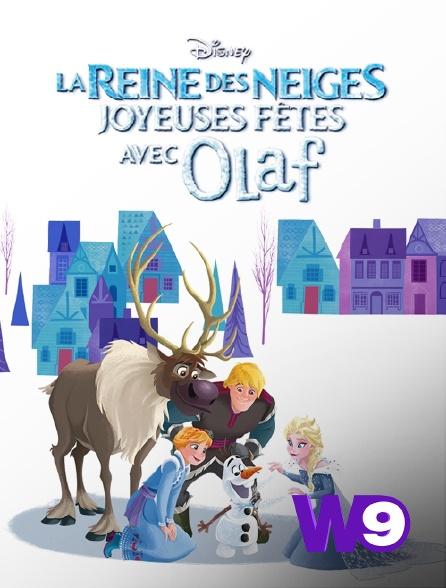 W9 - Joyeuses fêtes avec Olaf