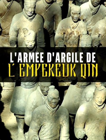L'armée d'argile de l'empereur Qin