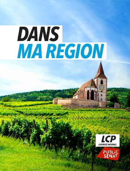 LCP Public Sénat - Dans ma région