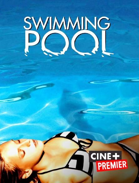 Ciné+ Premier - Swimming Pool