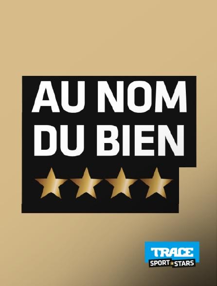 Trace Sport Stars - Au nom du Bien