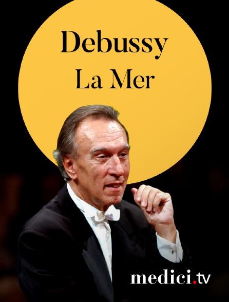 Medici - Debussy, La Mer - Claudio Abbado, Lucerne Festival