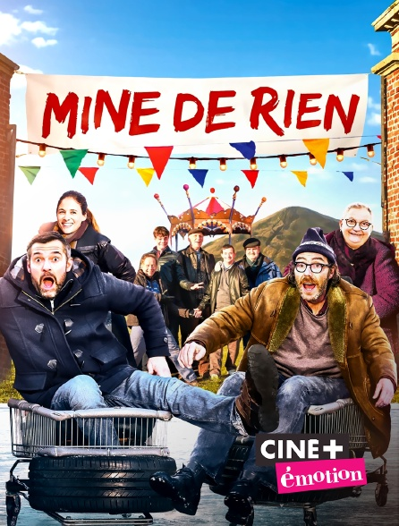 Ciné+ Emotion - Mine de rien
