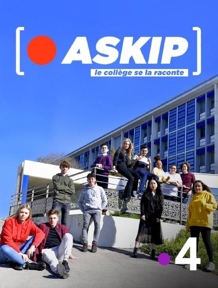 France 4 - ASKIP, le collège se la raconte