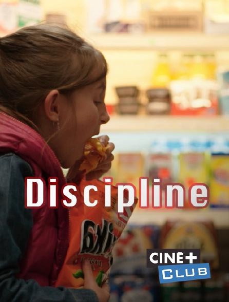 Ciné+ Club - Discipline