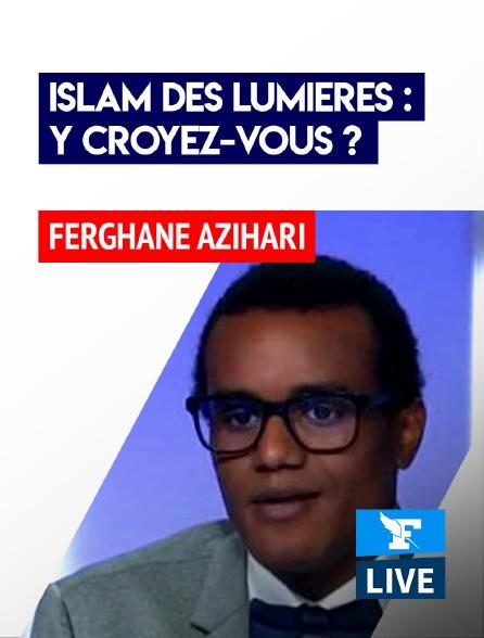 Figaro Live - Islam des Lumières : y croyez-vous?
