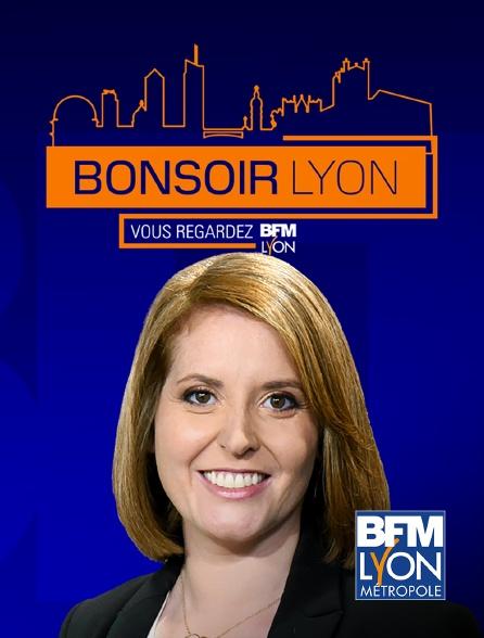 BFM Lyon Métropole - Bonsoir Lyon