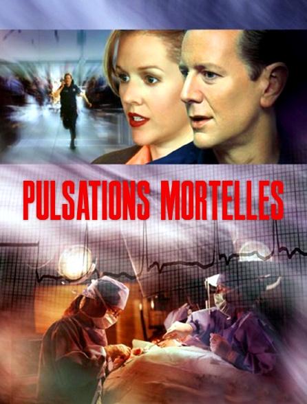 Pulsations mortelles