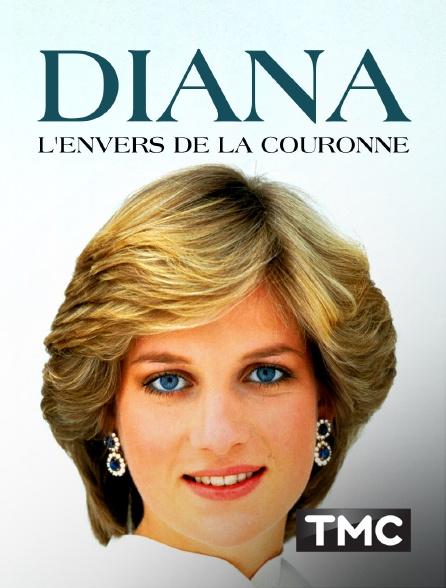 TMC - Diana : l'envers de la couronne