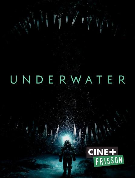Ciné+ Frisson - Underwater
