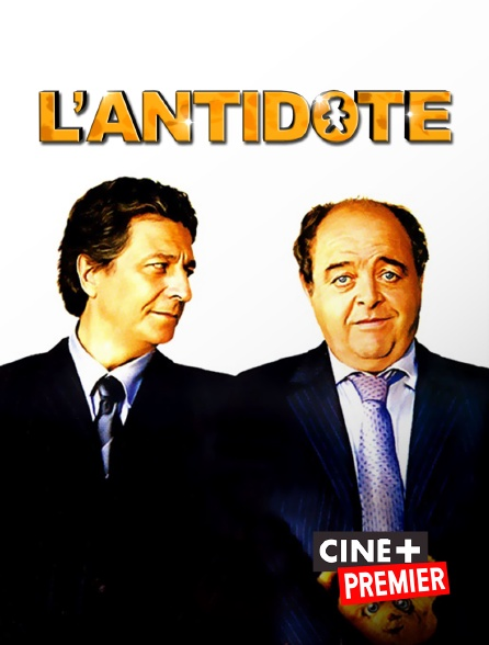 Ciné+ Premier - L'antidote